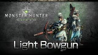 Light Bowgun | Monster Hunter World Wiki